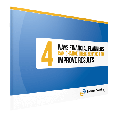 4 Ways Financial Planners can change their behaviors to improve results