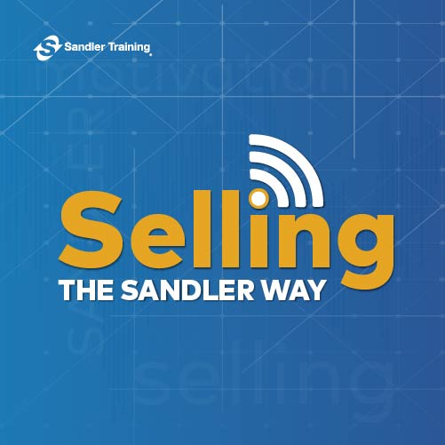 Selling The Sandler Way Podcast